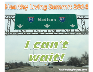 Katie Looking Forward Madison Healthy Living Summit