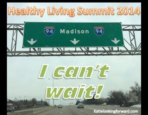 Katie Looking Forward Madison Healthy Living Summit